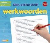 Mijn oefenschrift  -  Werkwoorden Groep 7; 10-11 jaar; 5de leerjaar