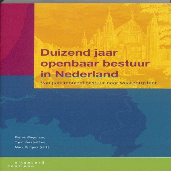 Boek cover Duizend jaar openbaar bestuur in Nederland van Nvt. (Paperback)