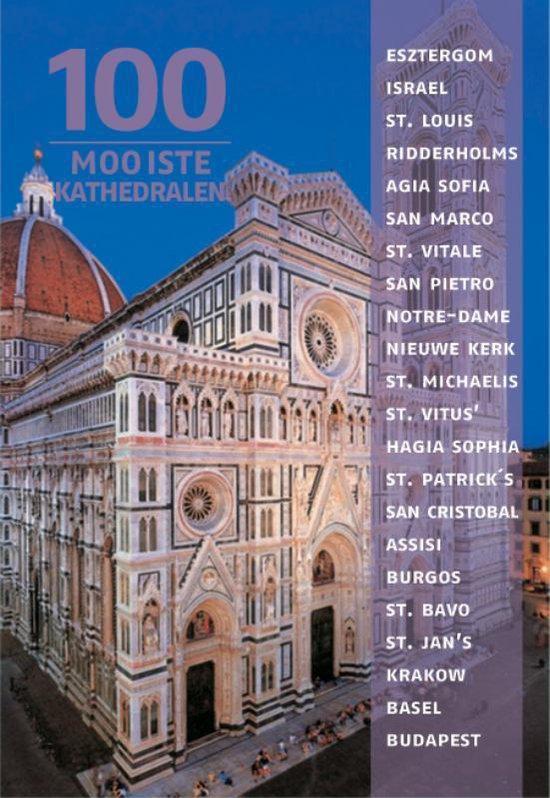 Cover van het boek '100 Mooiste kathedralen van de wereld' van Arno Rattay