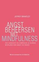 Angst beheersen met mindfulness