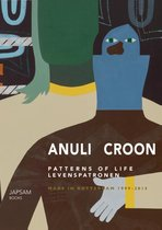 Anuli Croon - Patterns of Life