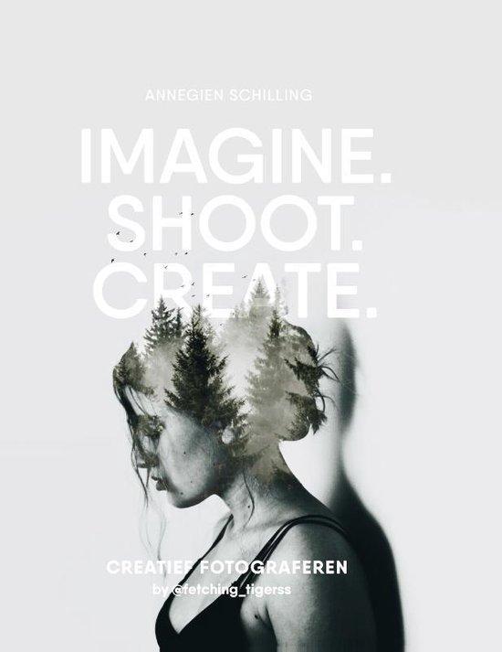 Imagine, Shoot, Create