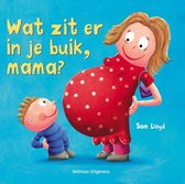 Boek cover Wat zit er in je buik, mama? van S. Lloyd (Hardcover)