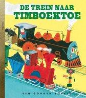 Gouden Boekjes  -   De trein naar Timboektoe
