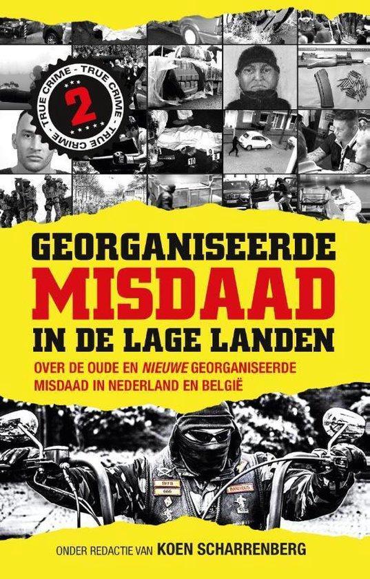 Boek cover Georganiseerde misdaad in de Lage Landen 2 van Koen Scharrenberg (Paperback)