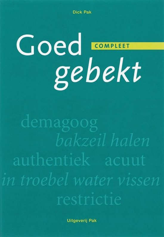 Boek cover Goed gebekt compleet (3 delen in één boek) van D. Pak (Paperback)