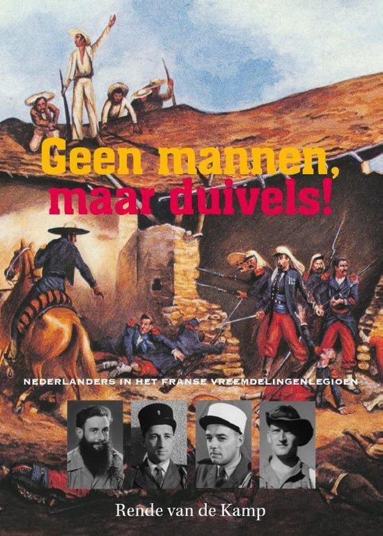 Boek cover Geen mannen, maar duivels! van Rende van de Kamp (Hardcover)