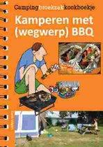 Campingbroekzakkookboekje  -   Kamperen met (wegwerp)BBQ