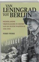 Boek cover Van Leningrad tot Berlijn van Perry Pierik (Paperback)