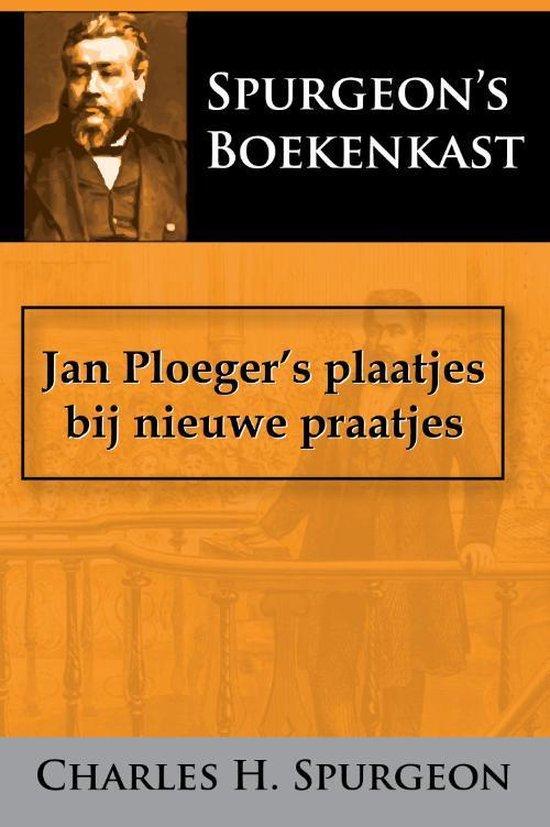Jan Ploeger's plaatjes bij nieuwe praatjes - C.H. Spurgeon pdf epub