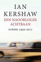 Boek cover Een naoorlogse achtbaan van Ian Kershaw