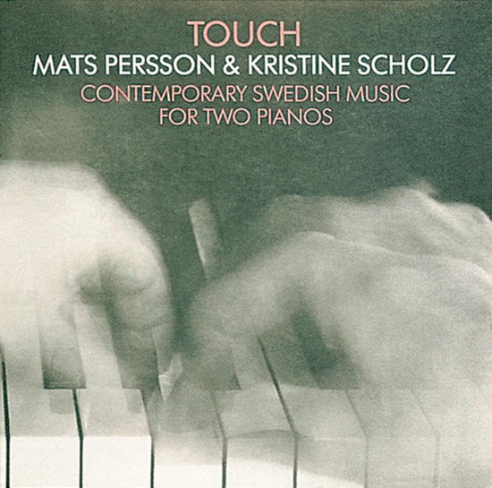 Touch - Contemporary Swedish Music