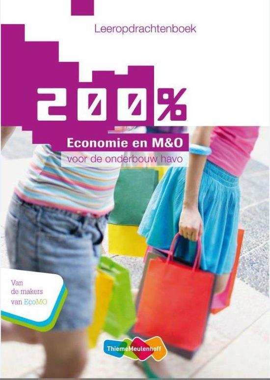 200% Economie en M&O Voor de onderbouw havo Leeropdrachtenboek - Ton Bielderman |