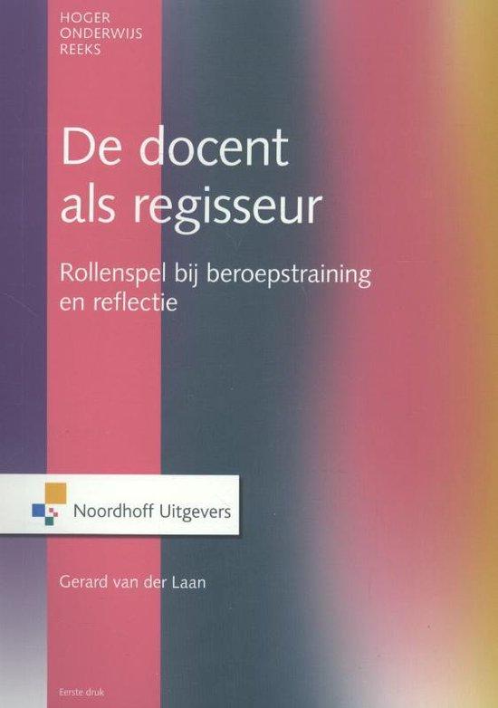De docent als regisseur - Gerard van der Laan pdf epub