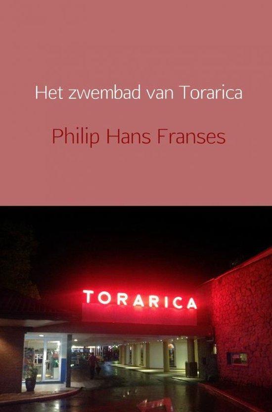 Het zwembad van Torarica - Philip Hans Franses |