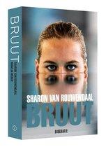 Sharon van Rouwendaal - Bruut