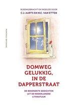 Domweg gelukkig, in de Dapperstraat. De bekendste gedichten uit de Nederlandse literatuur