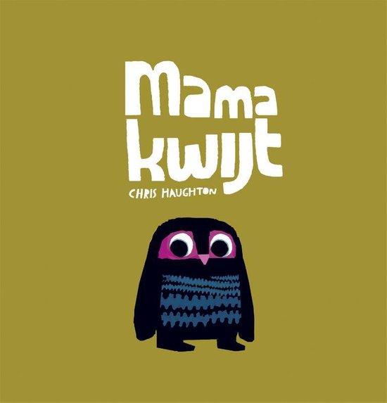 Mama kwijt - Chris Haughton pdf epub