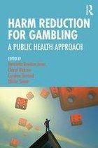 Harm Reduction for Gambling