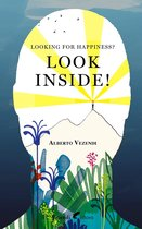 LOOKING FOR HAPPINESS? LOOK INSIDE!
