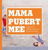 Mama pubert mee