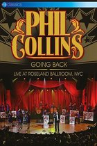 Phil Collins - Going Back (Live At Roseland Ballroom NYC)