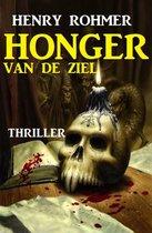 Honger van de ziel: Thriller