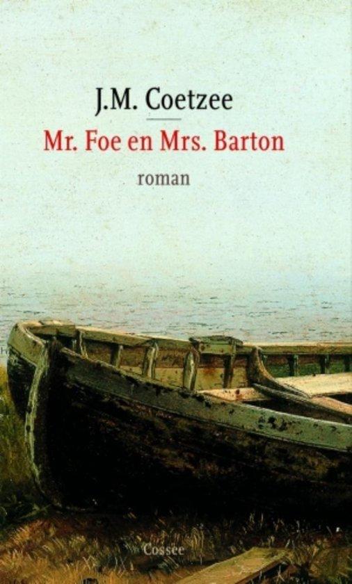 Mr. Foe en Mrs. Barton - J.M. Coetzee |