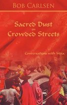 Sacred Dust on Crowded Streets