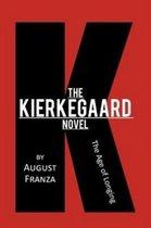 The Kierkegaard Novel