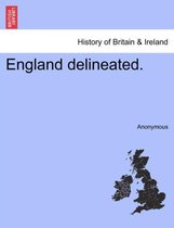 England Delineated.