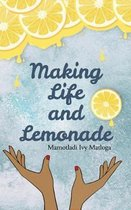 Making Life and Lemonade