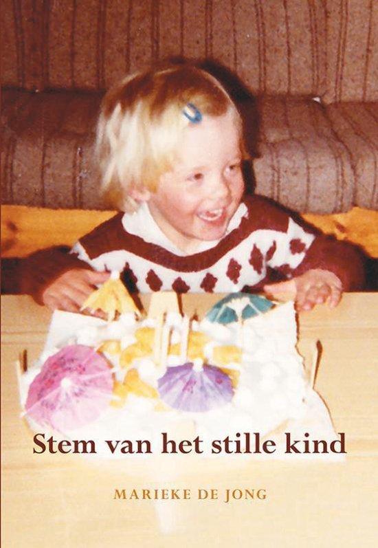 Stem van het stille kind - Marieke de Jong  