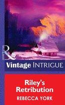 Riley's Retribution (Mills & Boon Intrigue) (Big Sky Bounty Hunters, Book 5)