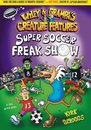 Wiley & Grampa #4: Super Soccer Freak Show
