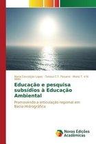 Educacao E Pesquisa Subsidios a Educacao Ambiental