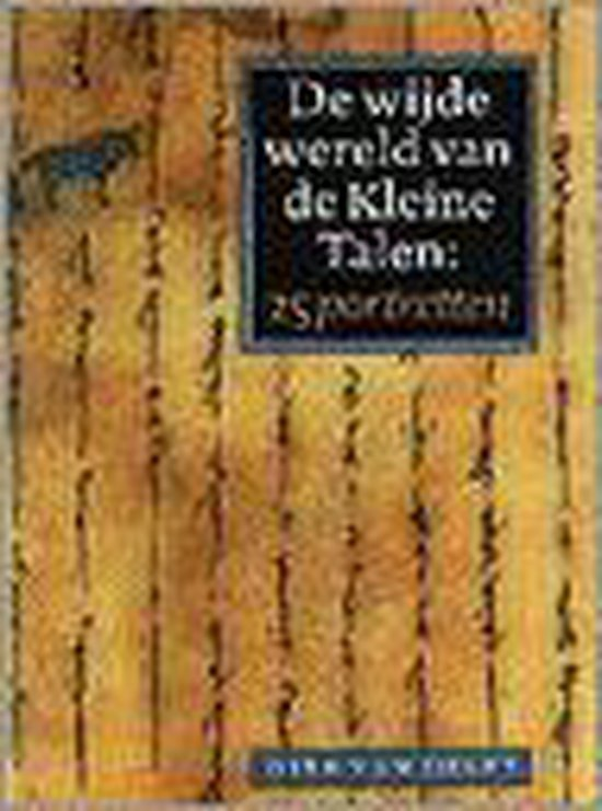 Wijde wereld van de Kleine Talen - Dirk van Delft |