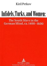Infidels, Turks and Women