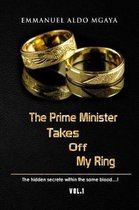 The Prime Minister Takes Off My Ring