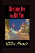 Christmas Eve Can Kill You