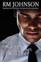 The Million Dollar Destiny
