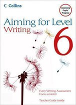 Aiming for Levels 6+ Writing