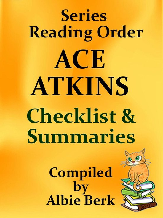 Ace Atkins: Series Reading Order - with Summaries & Checklist - Complied by Albie Berk