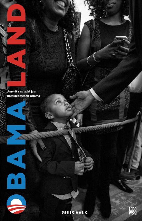 Obamaland - Guus Valk | Fthsonline.com