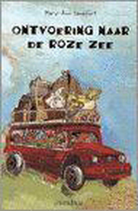 Ontvoering Naar De Roze Zee - Mary-Ann Sandifort |