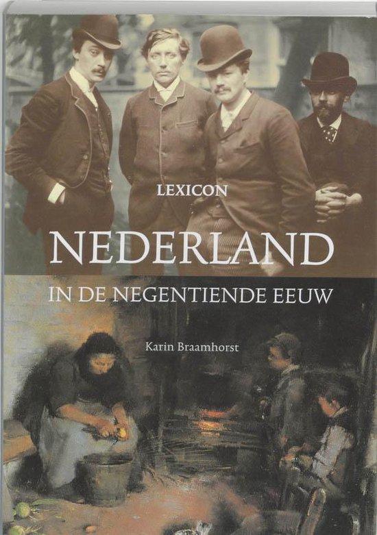 Nederland In De Negentiende Eeuw - Karin Braamhorst | Readingchampions.org.uk