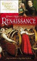 Boek cover Womens Roles in the Renaissance van Karin McBride