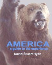 America - A Guide to the Experience
