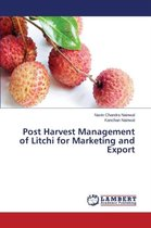 Post Harvest Management of Litchi for Marketing and Export
