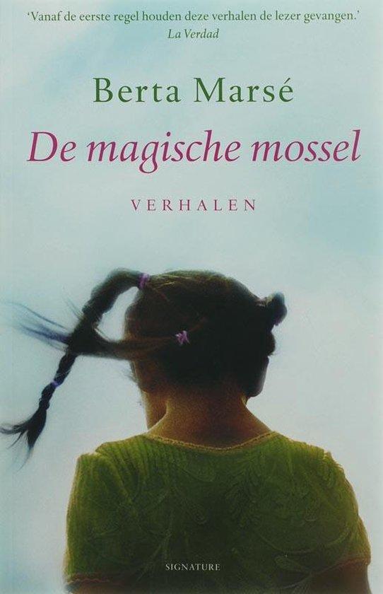 Cover van het boek 'De magische mossel' van B. Marsé en B. Marsé